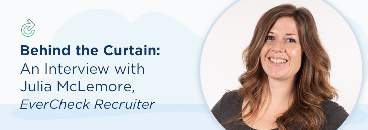 Behind the Curtain: An Interview with Julia McLemore, Recruiter