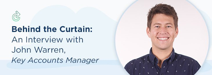 Behind the Curtain: An Interview with John Warren, Key Accounts Manager