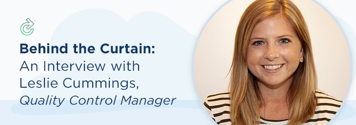 Behind the Curtain: An Interview with Leslie Cummings, Quality Control Manager