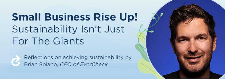 Small Business Rise Up! Sustainability Isn't Just For The Giants