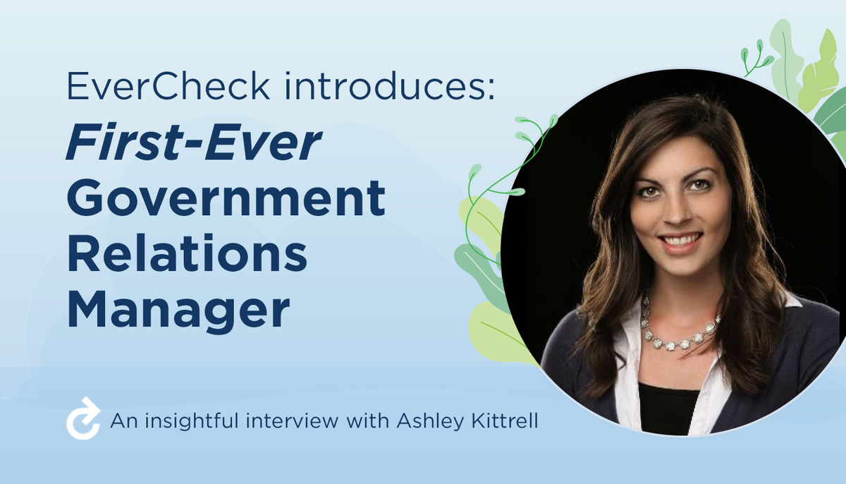 EverCheck Introduces Government Relations Manager, Ashley Kittrell