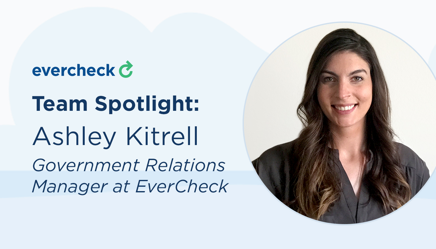 Team Spotlight: Ashley Kittrell, Government Relations Manager at EverCheck